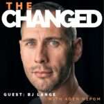 Retired Air Force Medic and Two Time Testicular Cancer Survivor guests on The Changed Podcast