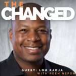 Episode 10: Lou Radja, Motivational Speaker and Social Entrepreneur