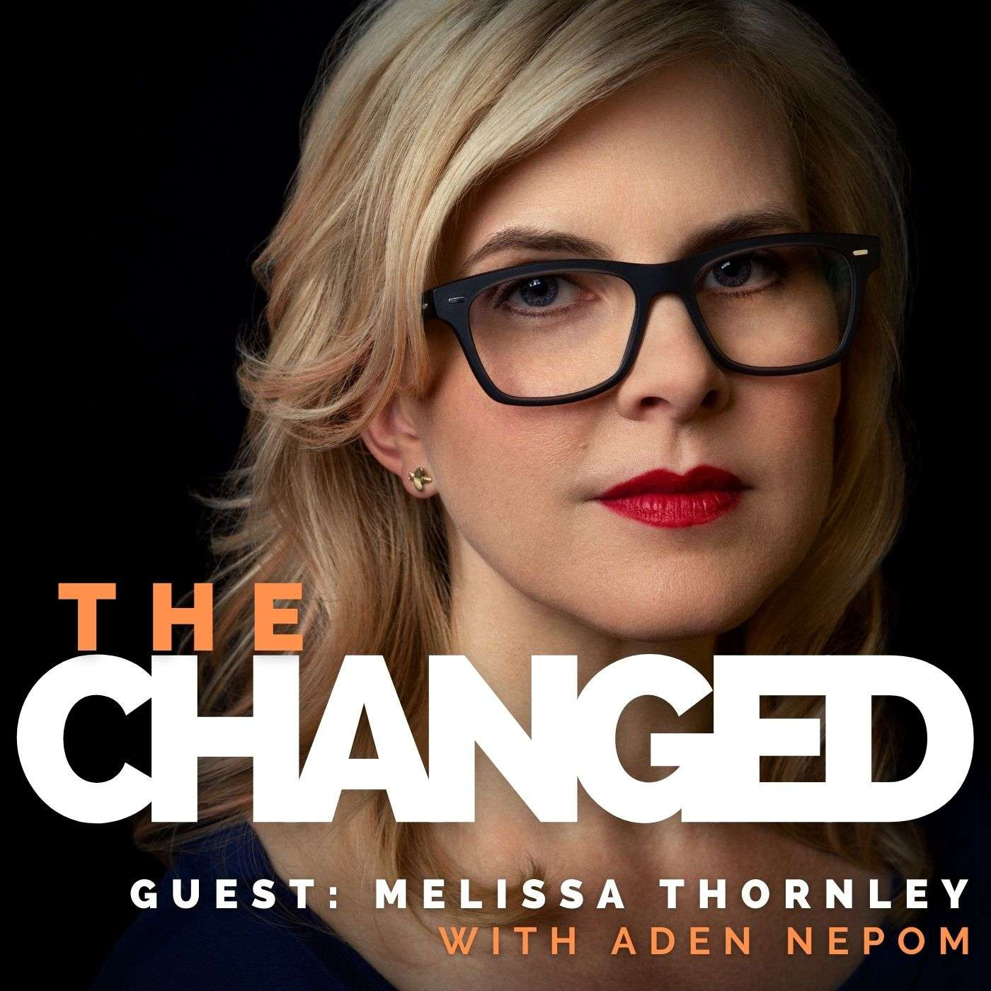 Episode 12: Melissa Thornley, Executive Coach and Consultant