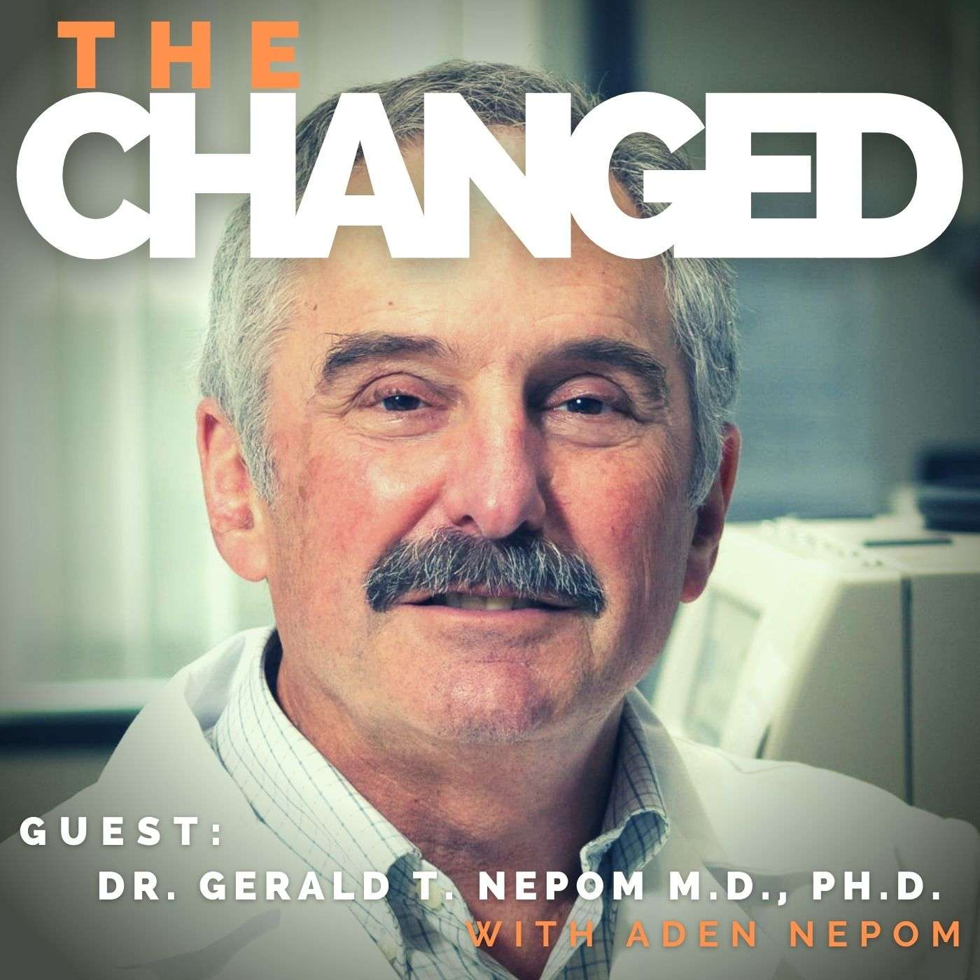 Episode 13: Science! Dr. Gerald T. Nepom M.D., Ph.D. Director of the Immune Tolerance Network