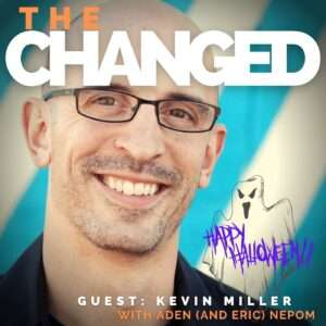 Kevin Miller guests in episode 22 of the Changed Podcast as our non-resident expert on ghosts! He tells us ghost stories, and shares his thoughts about the trade-off of skepticism