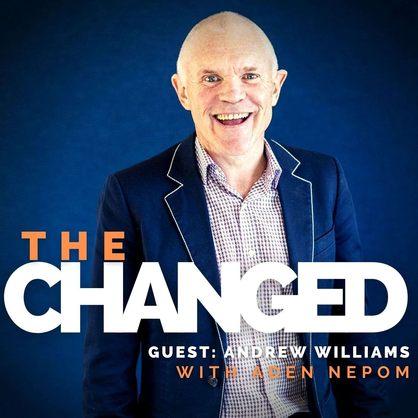 Episode 18: Andrew Williams, Leadership Enthusiast, Coach, Author and EXPERIMENTER