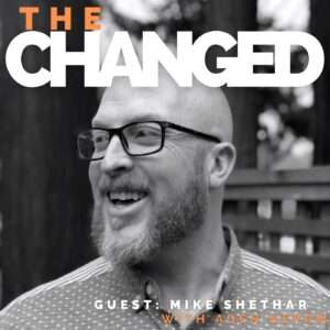 Mike Shethar tells the story of the Rad Cafe on episode 21 of the Changed Podcast
