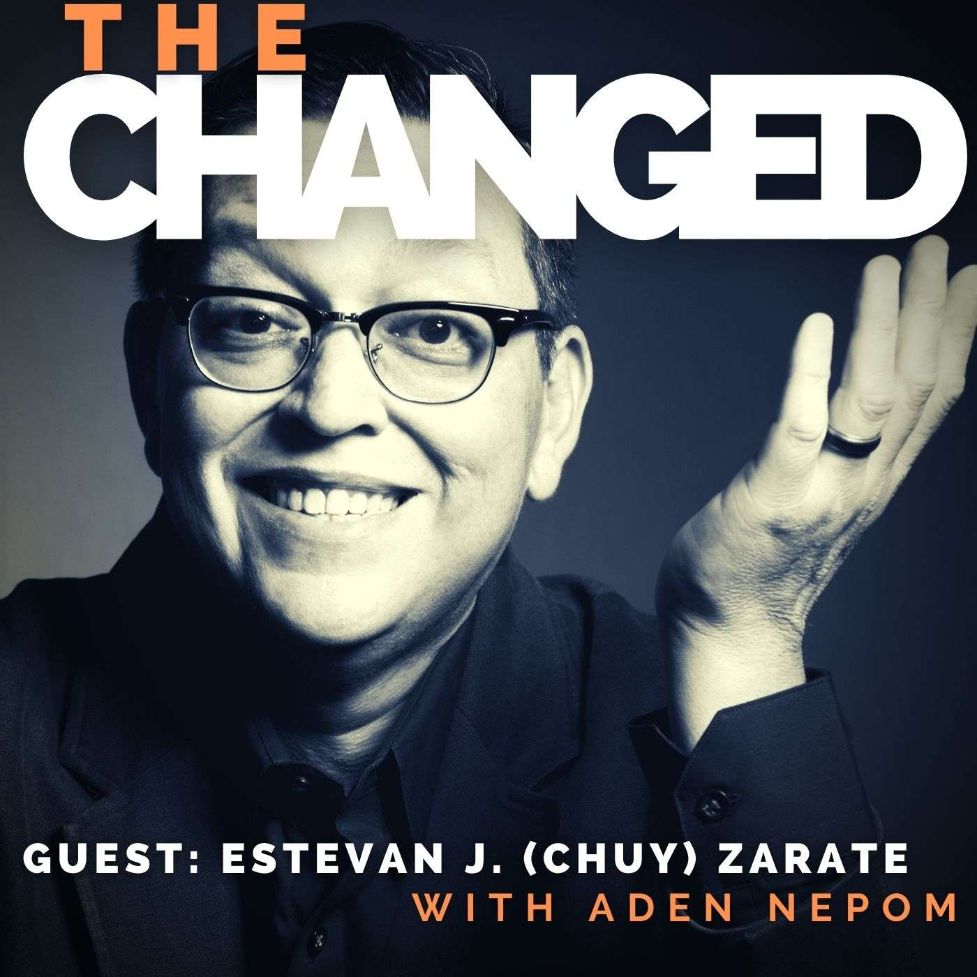 Episode 23: Estevan J Zarate (Chuy) and the diagnosis that changed everything