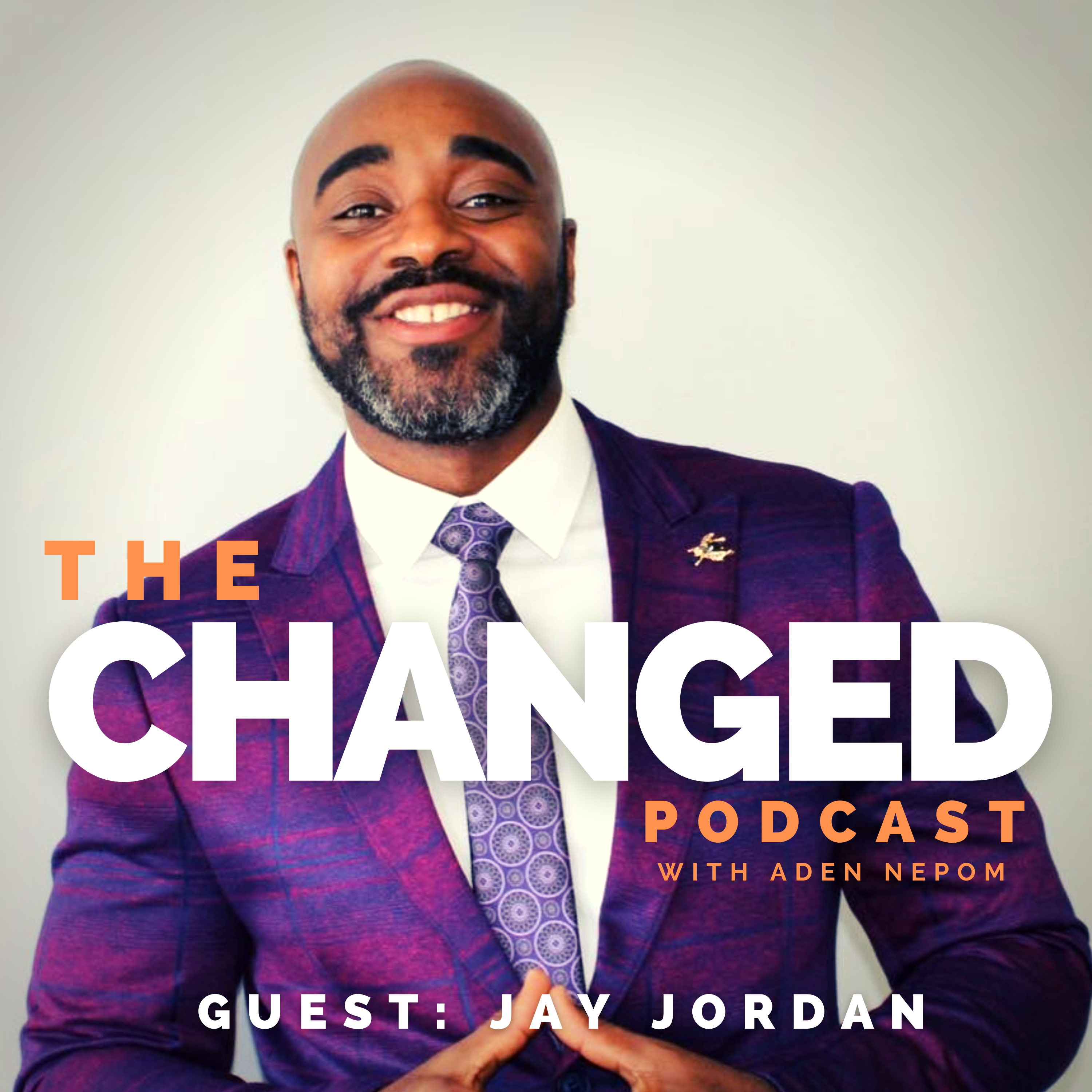 Vice President of the Alliance for Safety and Justice, Jay Jordan talks about what it means to spark change, on the Changed Podcast