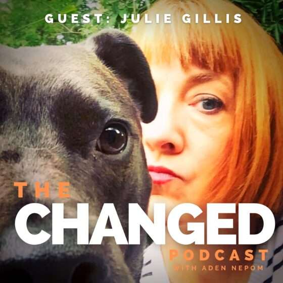 Hero or support character? Julie Gillis on Episode 40 of The Changed Podcast